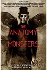 The Anatomy of Monsters: Volume I Paperback