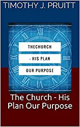 The Church - His Plan Our Purpose: A Five Day Conversation
