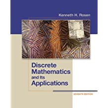 Discrete Mathematics and Its Applications 7th edition by Rosen, Kenneth (2011) Hardcover