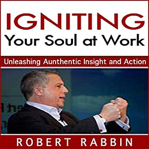 Igniting Your Soul at Work Audiobook