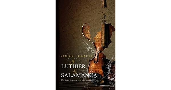Amazon.com: El luthier de Salamanca (Spanish Edition ...