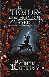 El temor de un hombre sabio: Cronicas del asesin de reyes: Segundo dia (Spanish Edition)
