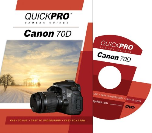 Canon 70D Instructional DVD by QuickPro Camera Guides (Canon Camera 70d Accessories)