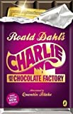 Charlie and the Chocolate Factory by Dahl, Roald (2013)