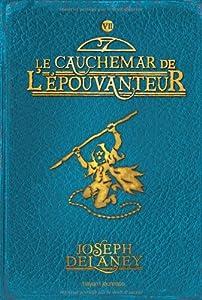 """Afficher """"L'Apprenti-épouvanteur n° 7<br /> Le Cauchemar de l'épouvanteur"""""""