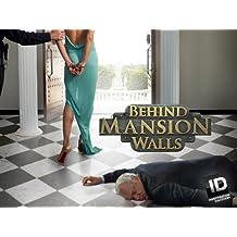 Behind Mansion Walls Season 2