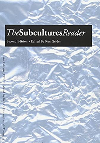 The Subcultures Reader: Second Edition (Sub Pop Book)