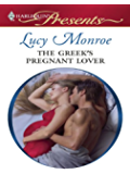 The Greek's Pregnant Lover (Traditional Greek Husbands Book 2)
