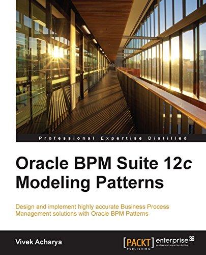 Oracle BPM Suite 12c Modeling Patterns Pdf