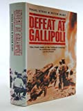 Front cover for the book Defeat at Gallipoli by Nigel Steel