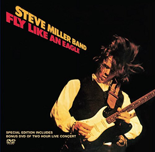 Steve Miller Band Concerts (Fly Like an Eagle)