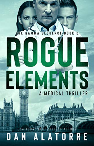 Rogue Elements: The Gamma Sequence Book 2
