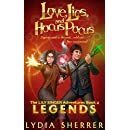 Love, Lies, and Hocus Pocus: Legends (The Lily Singer Adventures, Book 4)