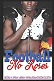 img - for Football No Roses: An African American Football Romance book collection book / textbook / text book