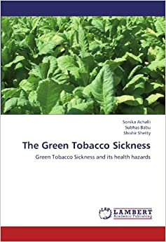 The Green Tobacco Sickness