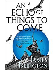 An Echo of Things to Come: Book Two of the Licanius Trilogy: 2