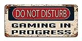 Do Not Disturb Gaming In Progress - Vintage Effect Metal Sign Plaque 8''x12''