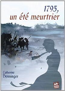 "Afficher ""1795, un été meurtrier"""