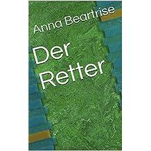 Der Retter (Dutch Edition)