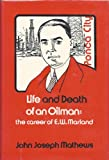 img - for Life and death of an oilman;: The career of E.W. Marland book / textbook / text book