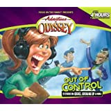 Out of Control (Adventures in Odyssey)