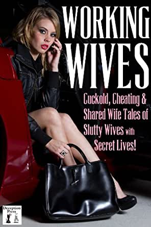 Slut wives cuckold stories