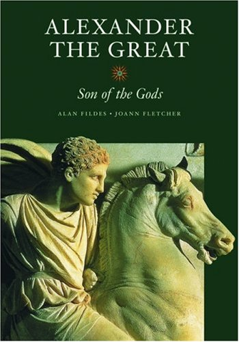Alexander the Great: Son of the Gods (Getty Trust Publications: J. Paul Getty Museum)