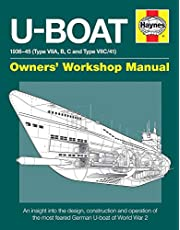 U-Boat 1936-45 (Type VIIA, B, C and Type VIIC/41): An insight into the design, construction and operation of the most feared German U-boat of World War 2