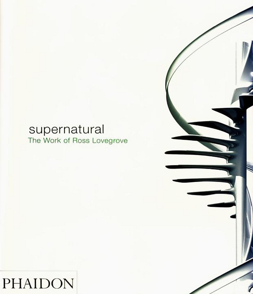Supernatural: The Work of Ross Lovegrove
