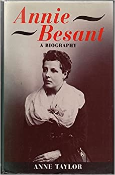 Annie Besant: A Biography