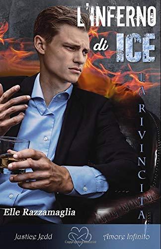 l'inferno di ice la rivincita