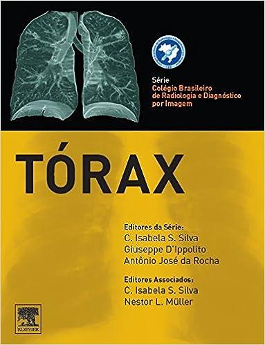 Torax - Série Colégio Brasileiro de Radiologia e Diagnóstico por Imagem Em Portuguese do Brasil: Amazon.es: Nestor L. Muller: Libros