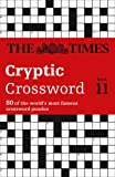 The Times Cryptic Crossword Book 11: Bk. 11