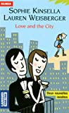 """Afficher """"Love and the city"""""""