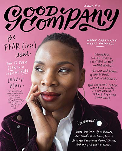 Good Company (Issue 2): The Fear(less) Issue