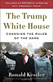 img - for The Trump White House: Changing the Rules of the Game book / textbook / text book