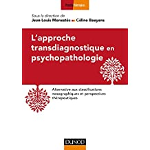 L'approche Transdiagnostique En Psychopathologie: Alternative