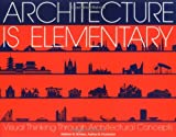 Architecture Is Elementary, Nathan B. Winters, 0879051868
