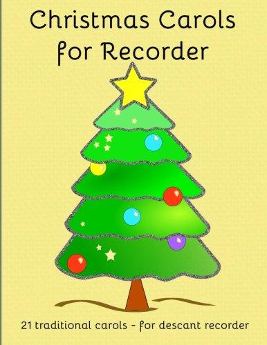 - Christmas Carols for Recorder: Easy to play Christmas Carols