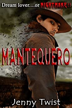 Mantequero (The Mantequero Series Book 1) by [Twist, Jenny]