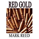 Red Gold (Guy Lucan series) (Volume 3)