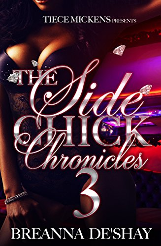 The Side Chick Chronicles 3 (The Sidechick Chronicles)