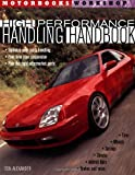 High-Performance Handling Handbook (Motorbooks Workshop)