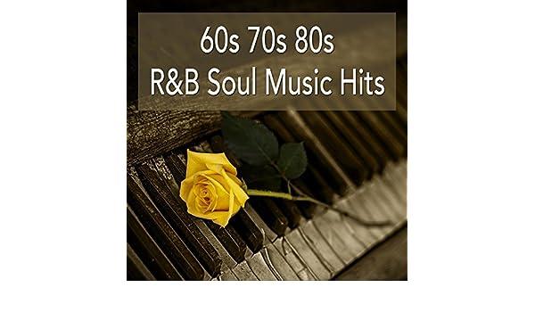 60s 70s 80s R&B Soul Music Hits: Best Of Soul Classics And Rhythm