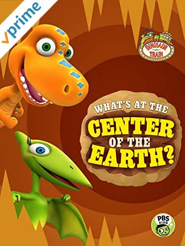 Dinosaur Train: What's at the Center of the Earth?