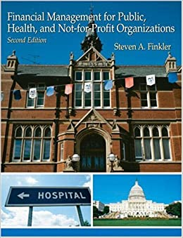 Book Financial Management For Public, Health, and Not-for-Profit Organizations (2nd Edition) by Finkler Steven A (2005-01-01)