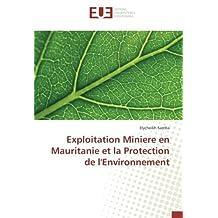 Exploitation Miniere en Mauritanie et la Protection de l'Environnement