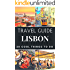 Lisbon 2017 : 20 Cool Things to do during your Trip to Lisbon: Top 20 Local Places You Can't Miss! (Travel Guide Lisbon- Portugal)