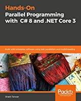 Hands-On Parallel Programming with C# 8 and .NET Core 3 Front Cover