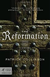The Reformation: A History (Modern Library Chronicles)